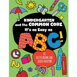 Kindergarten and the Common Core