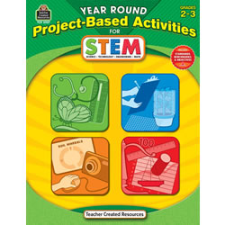 Year Round Project-Based Activities for STEM - Grades 2 - 3