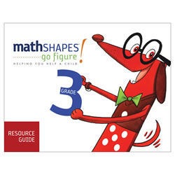 mathSHAPES: go figure! Resource Guide Grade 3