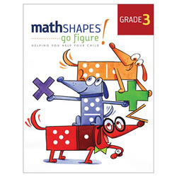 mathSHAPES: go figure! Student Book Grade 3