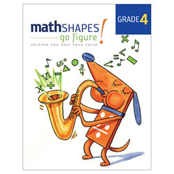 mathSHAPES: go figure! Student Book Grade 4