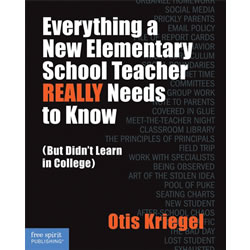 Everything a New Elementary Teacher REALLY Needs to Know - Paperback