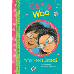 Katie Woo: Who Needs Glasses? - Paperback