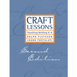Craft Lessons: Teaching Writing K-8, 2nd Edition - Paperback