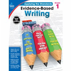 Applying the Standards: Evidence-Based Writing