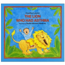 The Lion Who Had Asthma - Paperback
