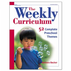 The Weekly Curriculum: 52 Complete Preschool Themes