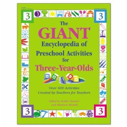 Giant Encyclopedia Of Preschool Activities For 3 Year Olds