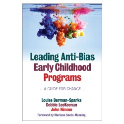 Leading Anti-Bias Early Childhood Programs: A Guide for Change - Paperback