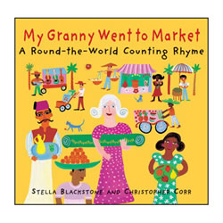 My Granny Went to Market: A Round-the-World Counting Rhyme - Paperback