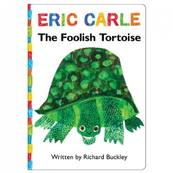 The Foolish Tortoise - Board Book