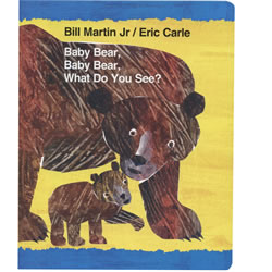 Baby Bear, Baby Bear, What Do You See? - Board Book