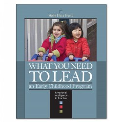 What You Need to Lead an Early Childhood Program - Paperback