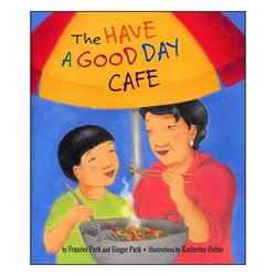 The Have a Good Day Cafe (Paperback)
