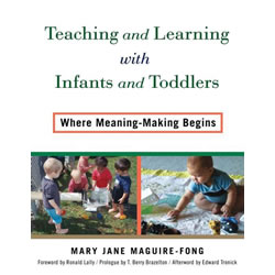 Teaching and Learning with Infants and Toddlers - Paperback