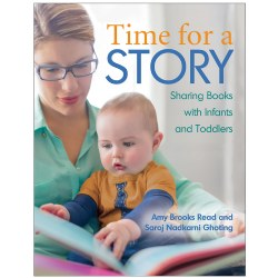 Time for a Story: Sharing Books with Infants and Toddlers - Paperback