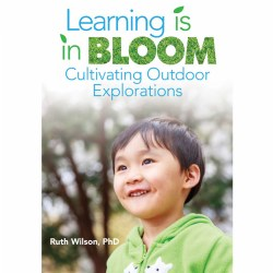 Learning is in BLOOM: Cultivating Outdoor Explorations - Paperback