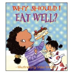 Why Should I Eat Well? - Paperback