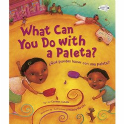 What Can You Do With A Paleta? - Bilingual Paperback