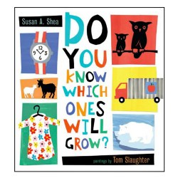 Do You Know Which Ones Will Grow? - Hardcover