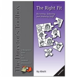 The Right Fit: Recuiting, Selecting, and Orienting Staff, 2nd Edition
