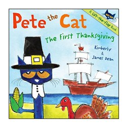 Pete the Cat: The First Thanksgiving - Paperback