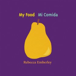 My Food / Mi Comida - Bilingual Board Book