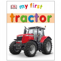 My First Tractor - Board Book