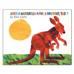 Does a Kangaroo Have a Mother. Too? - Paperback
