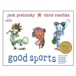 Good Sports: Rhymes About Running, Jumping, Throwing, and More - Paperback