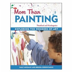 More Than Painting: Exploring the Wonders of Art - Paperback