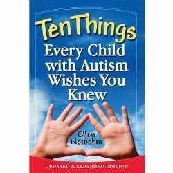 Ten Things Every Child with Autism Wishes You Knew - Paperback