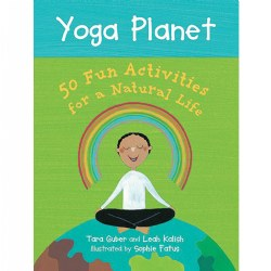 Yoga Planet Cards: 50 Fun Activities for a Natural Life