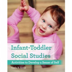Infant-Toddler Social Studies: Activities to Develop a Sense of Self - Paperback