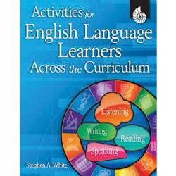 Activities for English Language Learners Across the Curriculum
