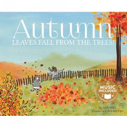 Autumn Leaves Fall From the Trees - Hardcover