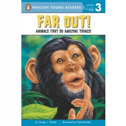 Far Out: Animals That Can Do Amazing Things! - Paperback