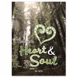Leading With Heart & Soul - Paperback