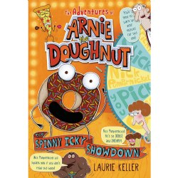 The Adventures of Arnie the Doughnut: The Spinny Icky Showdown - Paperback