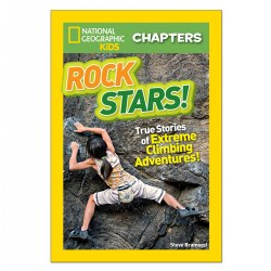 National Geographic Kids Chapters: Rock Stars! True Stories of Extreme Climbing Adventures
