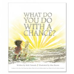 What Do You Do with a Chance? - Hardback