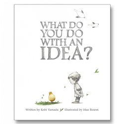 What Do You Do With an Idea? - Hardback