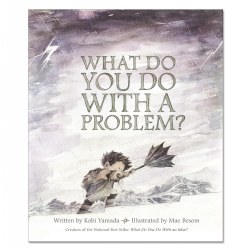 What Do You Do With a Problem? - Hardback