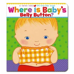 Where is Baby's Belly Button? A Lift-the-Flap Board Book
