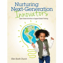 Nurturing Next Generation Innovators: Open-Ended Activities to Support Global Thinking
