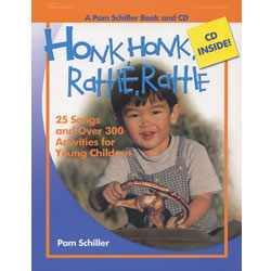 Honk, Honk, Rattle, Rattle: 25 Songs and Over 300 Activities for Young Children