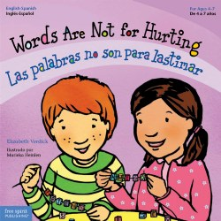 Words Are Not for Hurting - Bilingual Paperback