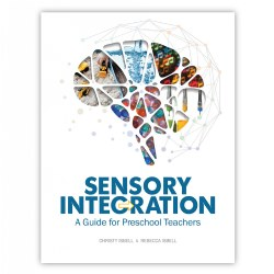 Sensory Integration: A Guide for Preschool Teachers - Paperback