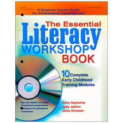 Essential Literacy Workshop Book: 10 Complete Early Childhood Training Modules