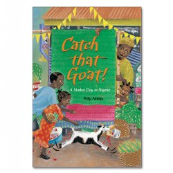 Catch that Goat!: A Market Day in Nigeria - Paperback